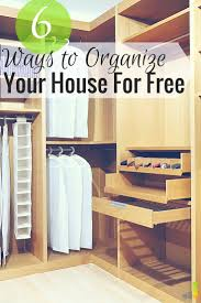organize home 6 ways to organize your house for free frugal rules