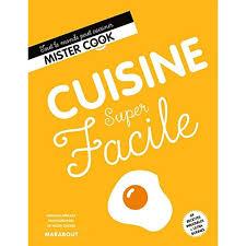 livre cuisine facile cuisine facile livre cuisine cultura