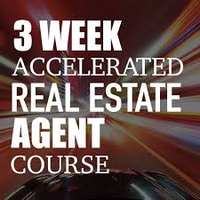 3 week accelerated real estate agent course best real estate