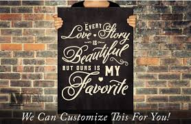 every love story is beautiful but ours is my favorite wall decor every love story is beautiful but ours is my favorite wall decor vinyl lettering decal sticker words 2062