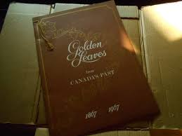 centennial celebration souvenir booklet golden leaves from canada s past rare soft cover