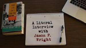 a literal with author jason f wright seth adam