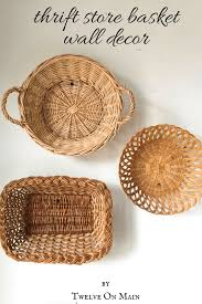 basket wall decor from a thrift store twelve on main
