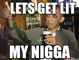 My Nigga Memes - 20 best lit memes for millenials like you sayingimages com