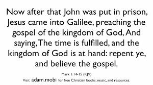mark 1 14 15 repent and believe the gospel bible verse