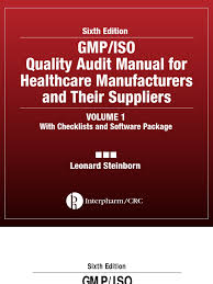 gmp iso quality audit manual for healthcare manufacturers and