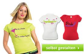sprüche t shirt junggesellinnenabschied shirts zum junggesellenabschied bedrucken