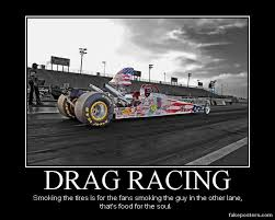 Drag Racing Meme - drag racing racing quotes etc pinterest racing quotes