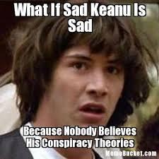 Sad Keanu Meme - what if sad keanu is sad create your own meme