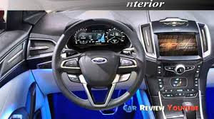 ford land rover interior new ford edge 2017 exterior and interior youtube