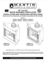 Fireplace Installation Instructions by Martin Fireplaces Indoor Fireplace 400bwba Pdf Installation Manual