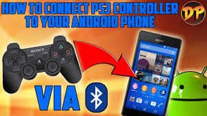 connect ps3 controller to android how to connect a ps3 controller to android via bluetooth