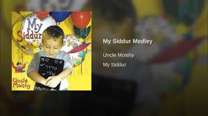 my siddur my siddur medley