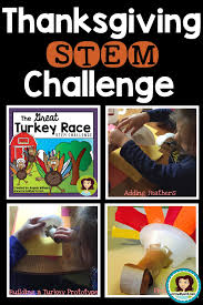 thanksgiving stem challenge the great turkey race middle school