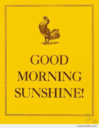 Good Morning Sunshine Meme - good morning sunshine by ben meme center