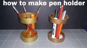 handmade pen holder for desk make pen holder easy step by