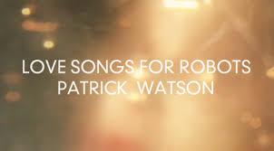 Patrick Watson Adventures In Your Own Backyard Lyrics Patrick Watson U2013 U201clove Songs For Robots U201d Stereogum