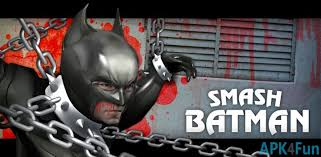 batman apk smash batman apk 1 4 smash batman apk apk4fun