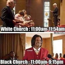 Black Church Memes - funny pics white church vs black church and spanish too lmfao