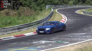 bentley exp speed 8 new bentley continental gt spotted testing on the nurburgring
