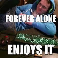 Meme Gamer - forever a gamer weknowmemes generator