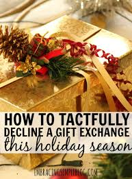 how to tactfully decline a gift exchange this holiday season