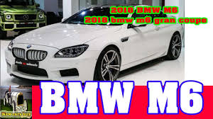 car bmw 2018 2018 bmw m6 2018 bmw m6 gran coupe new cars buy youtube