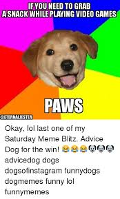 Advice Dog Memes - e advice dog meme on me me