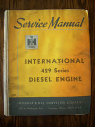 ih farmall mccormick international 429 diesel engine service