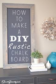 diy rustic chalkboard chalkboards craft and organizing diy rustic chalkboard