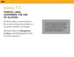 All Fifty States Lesson 7 3 Traffic Laws Governing The Use Of Alcohol In All 50