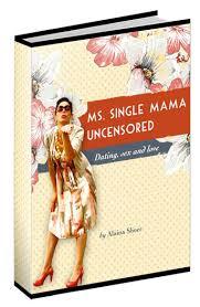 Single Mom Dating  Life and Love Blog   Ms  Single Mama
