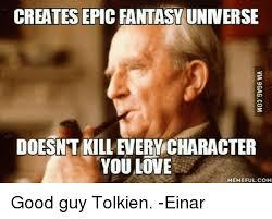 Kvothe Meme - 25 best memes about epic fantasy epic fantasy memes