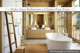 Design On A Dime Bathroom by Make Your Bathroom A Clutter Free Zone The Cleaning Crew Llc