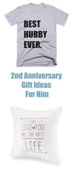 second anniversary gift ideas for him 13 2nd wedding anniversary gifts for him traditional 2nd wedding