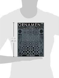 ornament 8000 years an illustrated handbook of motifs wilson