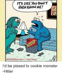 Cookie Monster Meme - its like you don t even know me danie dickey com very funny i d