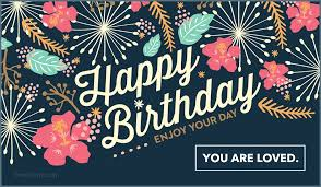 Happy Birthday Free Happy Birthday Enjoy Your Day Ecard Email Free