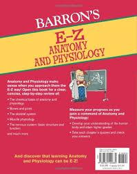 Anatomy And Physiology Glossary E Z Anatomy And Physiology Barron U0027s E Z Series I Edward Alcamo