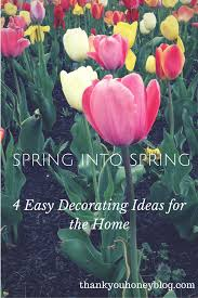 4 easy decorating ideas for the home thank you honey