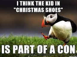 Shoes Meme - the christmas shoes kid meme on imgur
