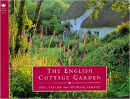 English Cottage Gardens Photos - the english cottage garden jane taylor andrew lawson