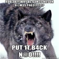 Wolf Meme - angry wolf meme roblox