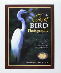 amazon com the joy of bird photography from your backyard to