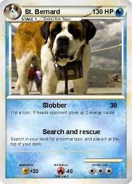 pokémon st bernard 2 2 slobber my card