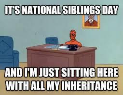 National Sibling Day Meme - livememe com relaxing spiderman