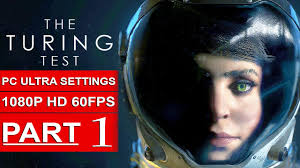 turing movie the turing test gameplay walkthrough part 1 1080p hd 60fps pc