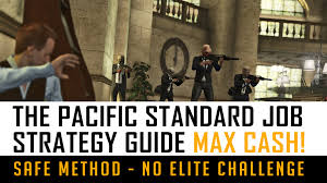 gta 5 pacific standard bank heist strategy guide