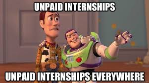 Intern Meme - 6 reasons to be grateful for an unpaid internship surviving college