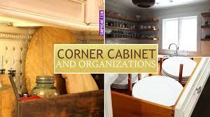 how to organise kitchen corner cupboard 12 kitchen s corner cabinet organization ideas